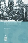 Tribal Politics in Iran: Rural Conflict and the New State, 1921-1941