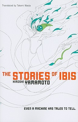 The Stories of Ibis
