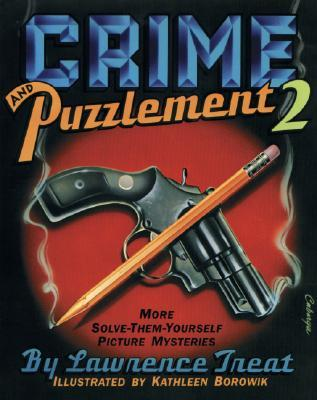 Crime and Puzzlement 2 Lawrence Treat
