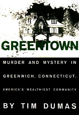 Greentown by Timothy Dumas