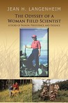The Odyssey of a Woman Field Scientist