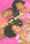 It's All Good (So For Real, #3)