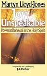 Joy Unspeakable: Power & Renewal in the Holy Spirit