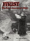 Faust: My Soul Be Damned for the World Vol. 2