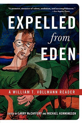Expelled from Eden by William T. Vollmann