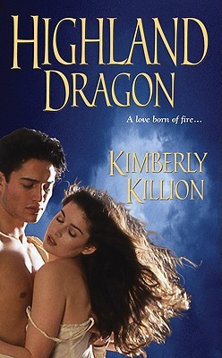 Highland Dragon by Kimberly Killion