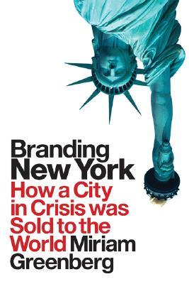 Branding New York by Miria Greenberg