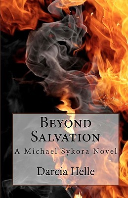 Beyond Salvation by Darcia Helle