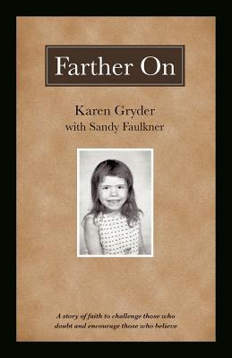 Farther on by Karen Gryder