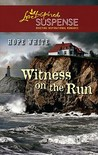 Witness on the Run (Steeple Hill Love Inspired Suspense #246)