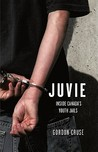 Juvie by Gordon Cruse
