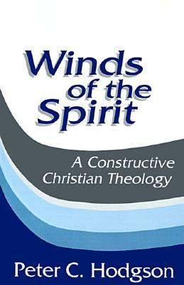 Download free Winds of the Spirit: A Constructive Christian Theology PDF