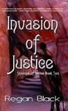 Invasion of Justice (Shadows of Justice, #2)