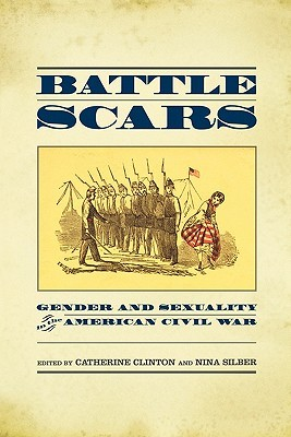 Battle Scars by Catherine Clinton