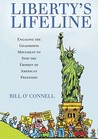 Liberty's Lifeline: Engaging the Grassroots Movement to Stop the Erosion of American Freedoms