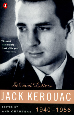 Selected Letters, 1940-1956 by Jack Kerouac