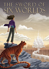 The Sword of Six Worlds (Book 1)