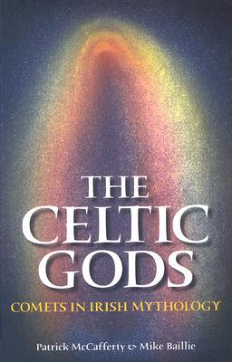 The Celtic Gods: Comets in Irish Mythology