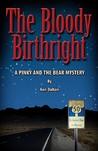 The Bloody Birthright (A Pinky and Bear Mystery, #1)