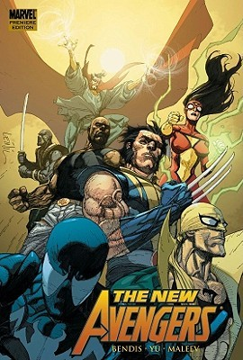 The New Avengers, Vol. 6 by Brian Michael Bendis