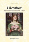 Literature: Approaches to Fiction, Poetry, and Drama Literature: Approaches to Fiction, Poetry, and Drama