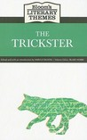 The Trickster (Bloom's Literary Themes)