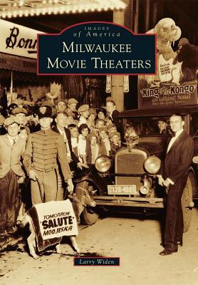 Milwaukee Movie Theaters (Images of America: Wisconsin)