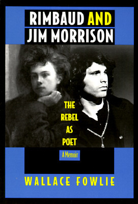 Rimbaud and Jim Morrison by Wallace Fowlie