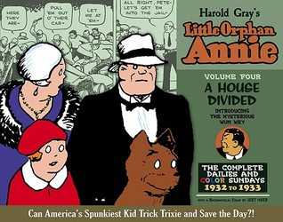 Little Orphan Annie, Vol. 4: A House Divided, 1932-1933