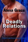Deadly Relations (Deadly Trilogy, #3)