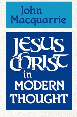 Jesus Christ in Modern Thought