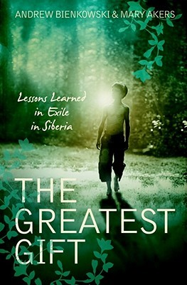 The Greatest Gift by Mary Akers
