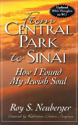 From Central Park to Sinai by Roy S. Neuberger