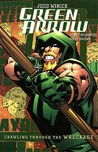 Green Arrow, Volume 8: Crawling through the Wreckage