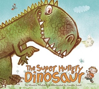 The Super Hungry Dinosaur by Martin Waddell