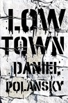 Low Town (Low Town, #1)