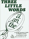 Three Little Words: A, An, and The (A Foreign Student's Guide to English Articles)