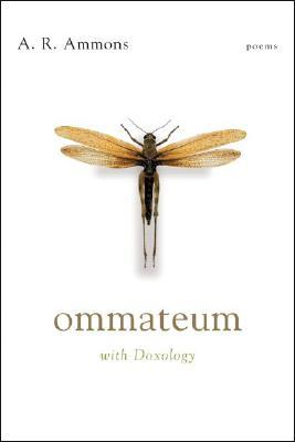 Ommateum, With Doxology by A.R. Ammons