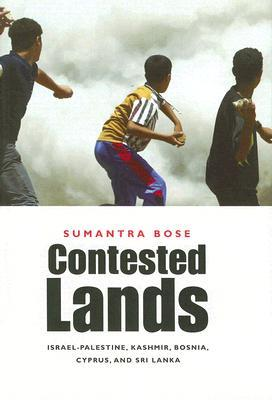 Contested Lands: Israel-Palestine, Kashmir, Bosnia, Cyprus, and Sri Lanka