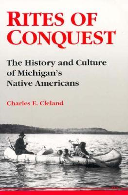 Rites of Conquest by Charles E. Cleland