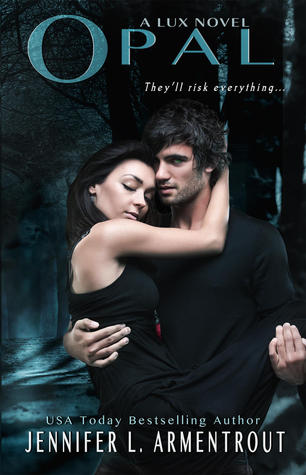 5 stars to Opal (Lux #3) by Jennifer L Armentrout