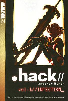 Hack//Another Birth, Volume 1: Infection