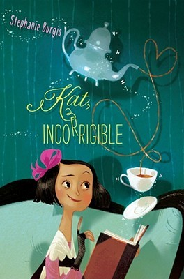 Kat, Incorrigible (Kat Incorrigible, #1)