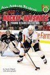 Hockey Hotshots: Young Stars of the NHL
