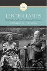 Lenten Lands by Douglas H. Gresham