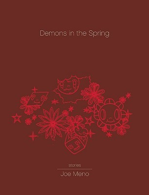 Demons in the Spring by Joe Meno