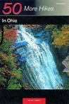 50 More Hikes in Ohio (50 Hikes Series)