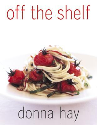 Off The Shelf by Donna  Hay