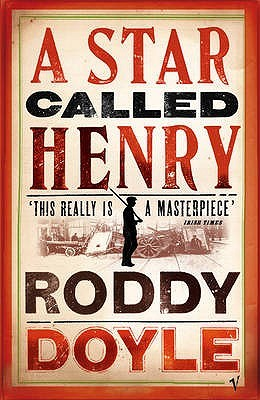 a star called henry In novels such as paddy clarke ha ha ha, the commitments, and the woman who walked into doors, roddy doyle thrills readers with withering wit, modernist.