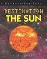 Destination the Sun